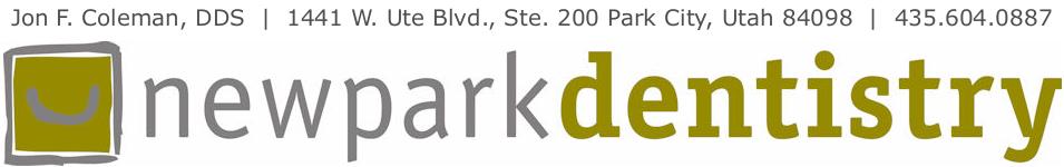 Newpark Dentistry Park City  | Kimball Junction Dentist Jon F. Coleman, DDS